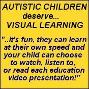 education videos for autistic children