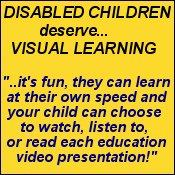 education videos for disabled children